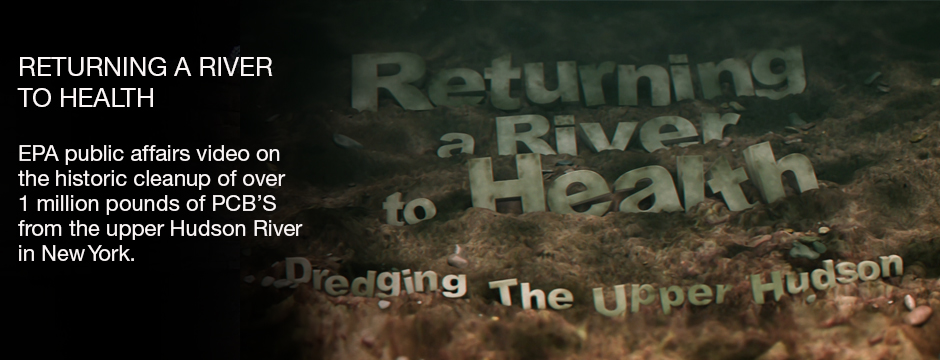 Returning a river to Health - EPA public affairs video on the historic cleanup of over 1 million pounds of PCBs from upper Hudons River in New York